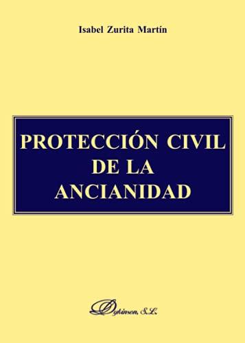 9788497722476: Protección Civil De La Ancianidad-Ayuda