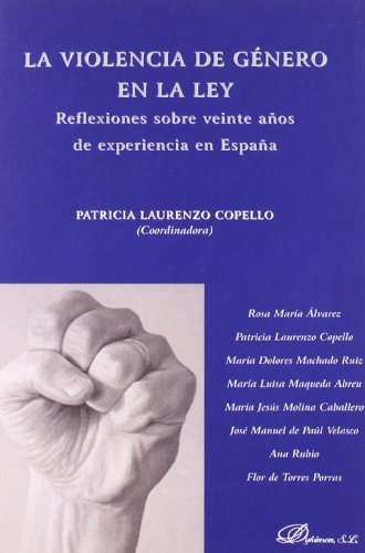 9788497722988: La violencia de genero en la ley / Gender violence law: Reflexiones Sobre Veinte Anos De Experiencia En Espana / Reflections About Twenty Years of Experience in Spain (Spanish Edition)