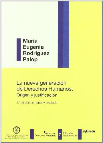 9788497723015: La nueva generación de derechos humanos. Origen y justificación (Colección Derechos Humanos y Filosofía del Derecho)