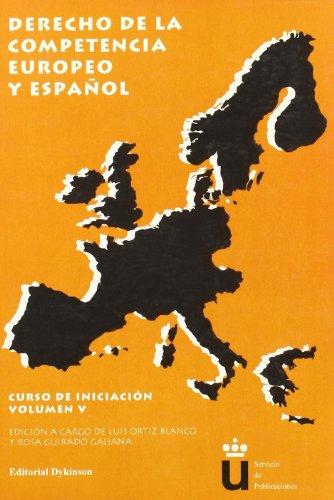 9788497723664: Derecho De La Competencia Europeo Y Español. Curso (Spanish Edition)