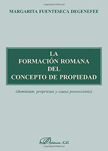 9788497723954: La Formación Romana Del Concepto De Propiedad (Spanish Edition)