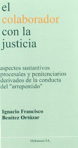 9788497723978: El Colaborador Con La Justicia
