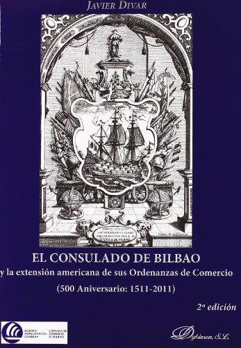 CONSULADO DE BILBAO 2'ED: DIVAR JAVIER