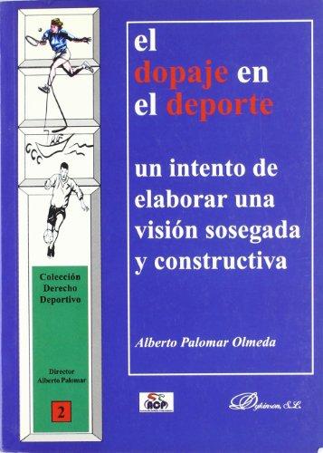 El Dopaje En El Deporte. Un Intento: ALBERTO PALOMAR OLMEDA