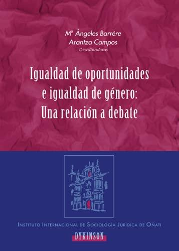 9788497725682: Igualdad De Oportunidades E Igualdad De Género: Una Relación A Debate