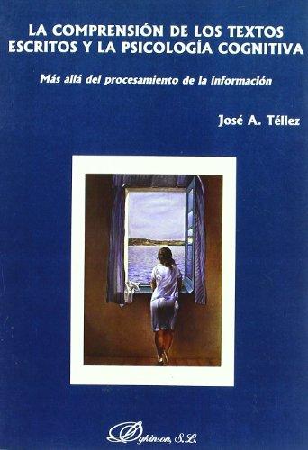 9788497725743: La Comprensión De Los Textos Escritos Y La Psicología Cognitiva