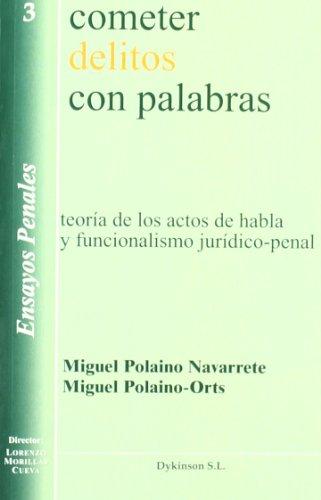 9788497725798: Cometer Delitos Con Palabras (Spanish Edition)