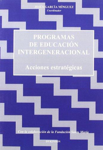 9788497725941: Programas De Educación Intergeneracional