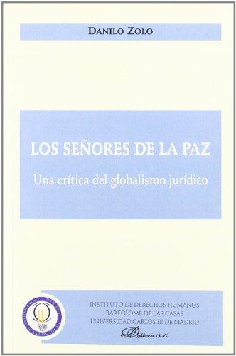 9788497726702: Los Señores De La Paz (Colección Traducciones del Instituto de Derechos Humanos Bartolomé de las Casas)