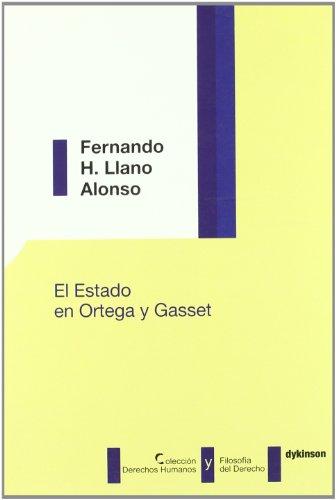 9788497726757: El Estado en Ortega y Gasset (Colección Derechos Humanos y Filosofía del Derecho)