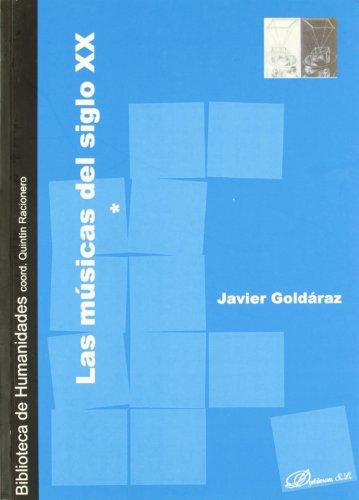 9788497726832: Las Músicas Del Siglo Xx