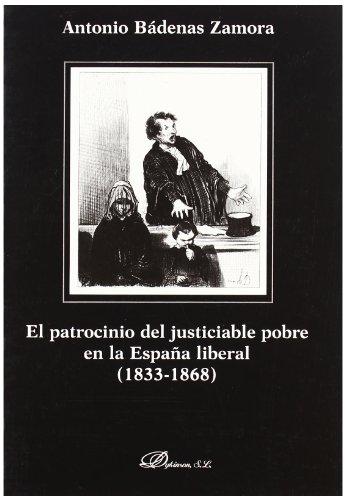 9788497726924: El Patrocinio Del Justiciable Pobre En La España Liberal