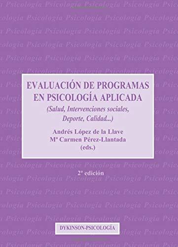 9788497727235: Evaluación De Programas En Psicología Aplicada. 2ª (Spanish Edition)