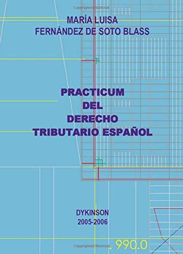 9788497727471: Practicum Del Derecho Tributario Español (Spanish Edition)
