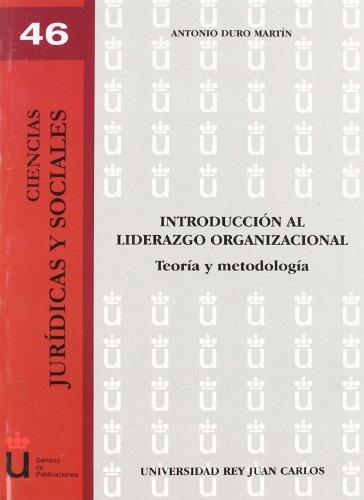 9788497728393: Introducción Al Liderazgo Organizacional (Spanish Edition)