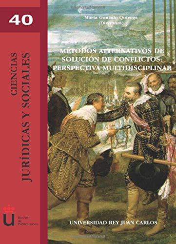 9788497728621: Métodos Alternativos Para La Solución De Conflicto (Spanish Edition)