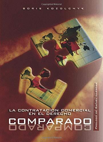 9788497728775: La Contratación Comercial En El Derecho Comparado