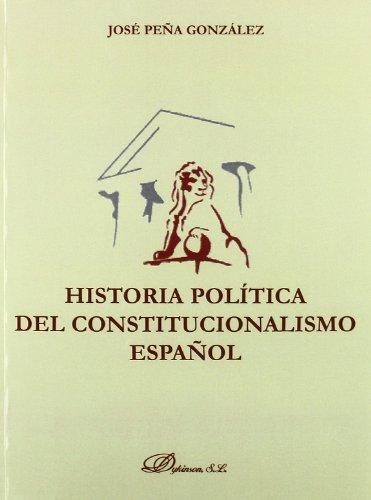 9788497729062: Historia política del constitucionalismo español (Spanish Edition)