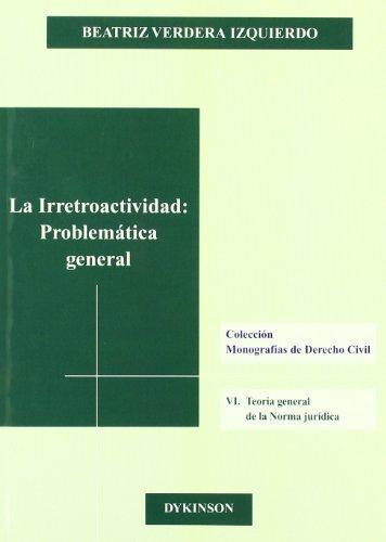 La Irretroactividad (Spanish Edition): Unknown
