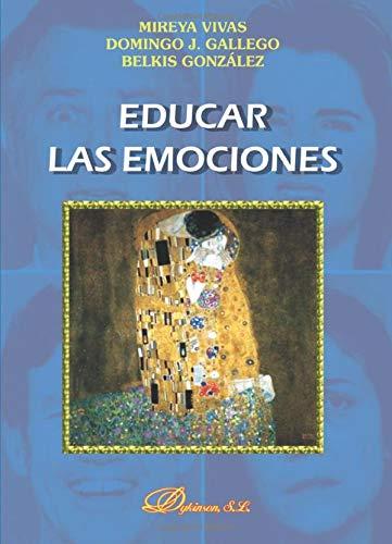 9788497729154: Educar Las Emociones