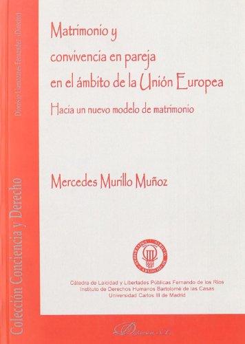 9788497729277: Matrimonio Y Convivencia En Pareja En El Ámbito De (Spanish Edition)
