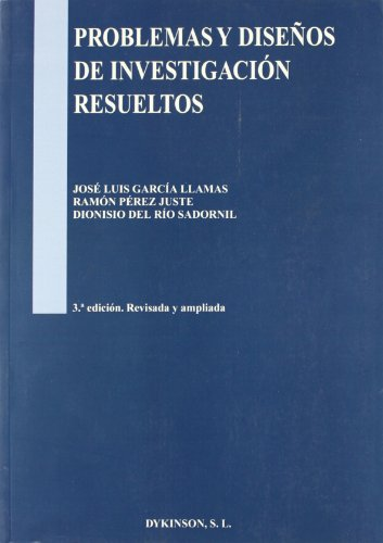 9788497729406: Problemas y disenos de investigacion resueltos/ Research designs and problems solved (Spanish Edition)