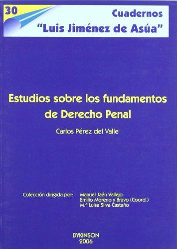 9788497729819: Estudios sobre los fundamentos del derecho penal (Spanish Edition)