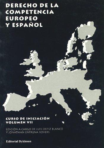 9788497729840: Derecho De La Competencia Europeo Y Español (Spanish Edition)