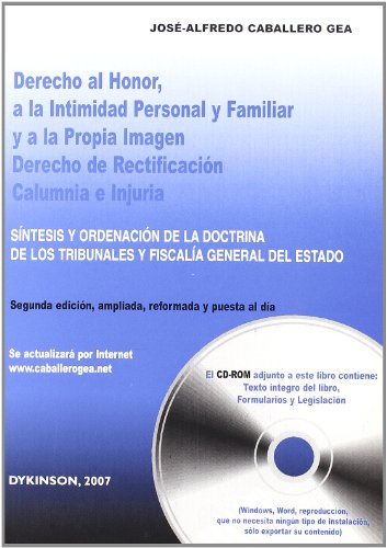 9788497729918: Derecho al honor, a la intimidad personal y familiar y a la propia imagen, derecho de rectificacion, calumnia e injuria / Right to honor, personal and ... and State Attorney General (Spanish Edition)