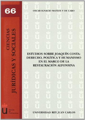9788497729949: Estudios Sobre Joaquín Costa (Colección Ciencias Jurídicas y Sociales)