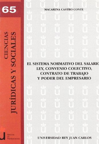 9788497729970: El Sistema Normativo Del Salario (Spanish Edition)