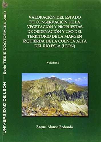 9788497730945: Valoracion del estado conservacion de la vegetacion y propuesta de ordenacion