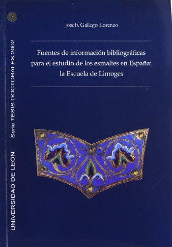 9788497731829: Fuentes de Informacion Bibliograficas para el Estudio de los Esmaltes en Espana: