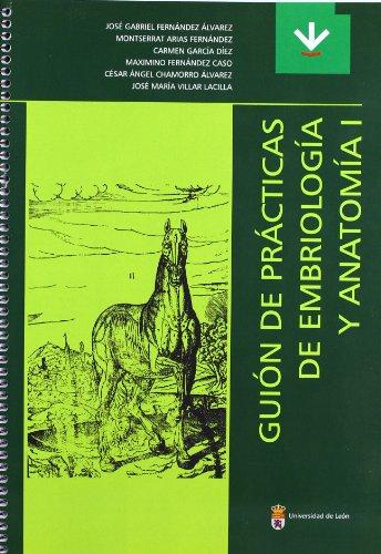 GUION DE PRACTICAS DE EMBRIOLOGIA Y ANATOMIA: FERNANDEZ