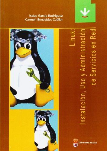 9788497732345: Linux: Instalación, uso y administración de servicios en red (Libros de Texto)