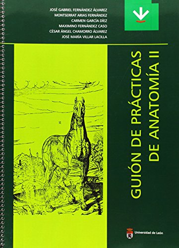 GUION DE PRACTICAS DE ANATOMIA II: FERNANDEZ ALVAREZ, J. G.