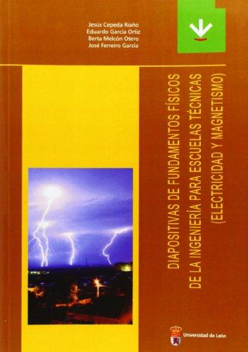 9788497732796: Diapositivas de fundamentos físicos de la ingenieria para Escuelas Técnicas (electricidad y magnetismo)(Textos didácticos)