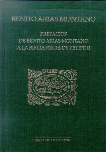 9788497732857: Prefacios de Benito Arias Montano a la Biblia regia de Felipe II