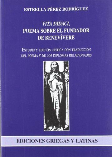 9788497733687: Vita didaci. poema sobre el fundador de Benevivere (Ediciones Griegas y Latinas)