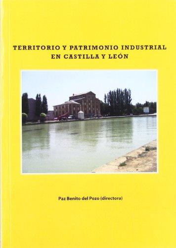 9788497734271: Territorio y Patrimonio Industrial en Castilla y Leon.