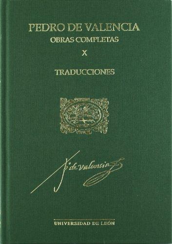 9788497734462: Humanistas españoles: Pedro de Valencia. Obras Completas X. Traducciones.