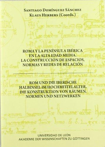 9788497734721: Roma Y La Peninsula Iberica En La Alta Edad