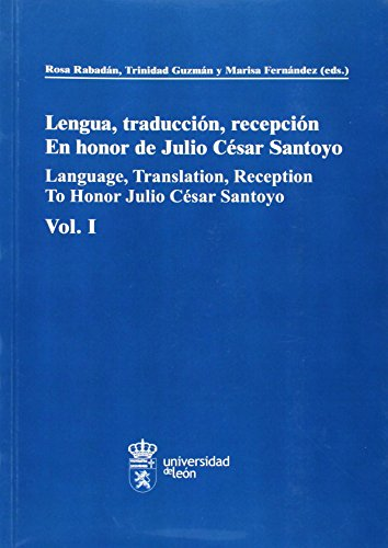 LENGUA, TRADUCCION Y RECEPCION EN HONOR DE: RABADAN, R. &