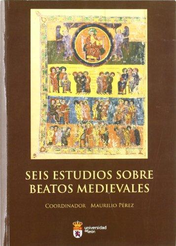 9788497735438: Seis estudios sobre beatos medievales