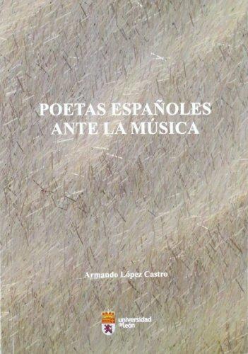 9788497735742: Poetas españoles ante la música