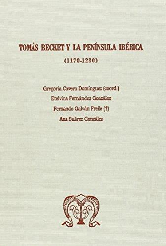 9788497736534: Tomás Becket y la península ib+rica (1170-1230)