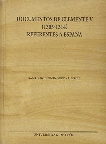 9788497736688: Documentos de Clemente V (1305-1314) referentes a España