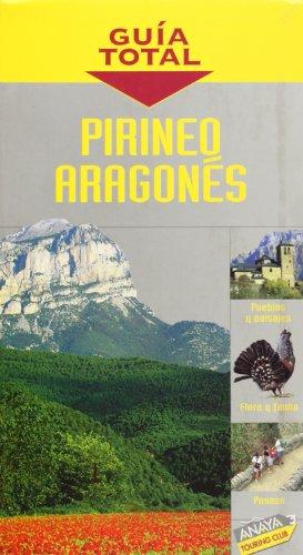 9788497760478: Pirineo Aragonés / Pyrenees Aragonese: Atlas de carreteras 1:400.000 / Road Atlas 1:400.000 (Guía Total / Complete Guide) (Spanish Edition)