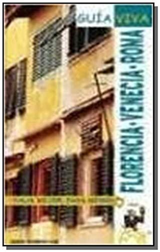 9788497761499: Venecia, Roma y Florencia (guia viva) (Guia Viva (1))
