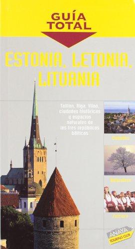 9788497761598: Estonia, Letonia y Lituania (Guía Total - Internacional)